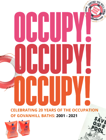 Occupy! Celebrate 20 years of the Occupation of Govanhill Baths